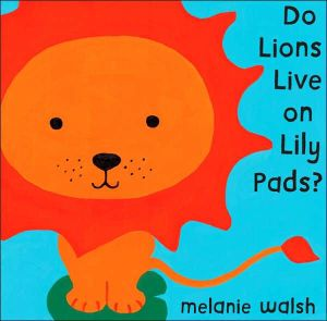 do lions live on lily pads