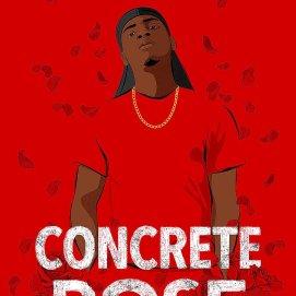 Concrete Rose Angie Thomas https://app.asana.com/0/1135954362417873/1168658175790681/f