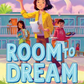 Room to Dream by Kelly Yang